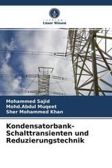 Kondensatorbank-Schalttransienten und Reduzierungstechnik