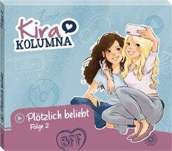Kira Kolumna - Plötzlich beliebt!, 1 Audio-CD
