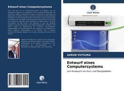 Entwurf eines Computersystems
