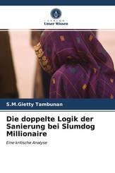 Die doppelte Logik der Sanierung bei Slumdog Millionaire