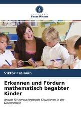 Erkennen und Fördern mathematisch begabter Kinder