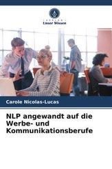NLP angewandt auf die Werbe- und Kommunikationsberufe