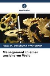 Management in einer unsicheren Welt