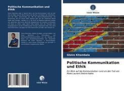 Politische Kommunikation und Ethik