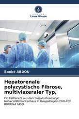 Hepatorenale polyzystische Fibrose, multiviszeraler Typ,