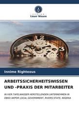 ARBEITSSICHERHEITSWISSEN UND -PRAXIS DER MITARBEITER