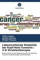 Lebensrettende Modalität bei Kopf-Hals-Tumoren : 3-D Strahlentherapie