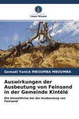 Auswirkungen der Ausbeutung von Feinsand in der Gemeinde Kintélé