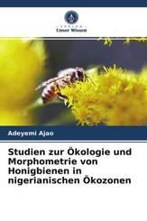 Studien zur Ökologie und Morphometrie von Honigbienen in nigerianischen Ökozonen