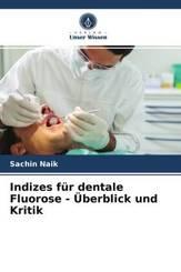 Indizes für dentale Fluorose - Überblick und Kritik