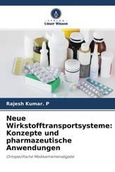 Neue Wirkstofftransportsysteme: Konzepte und pharmazeutische Anwendungen