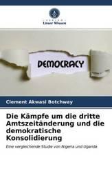 Die Kämpfe um die dritte Amtszeitänderung und die demokratische Konsolidierung