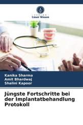 Jüngste Fortschritte bei der Implantatbehandlung Protokoll