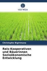 Reis-Kooperativen und Bäuerinnen Sozioökonomische Entwicklung