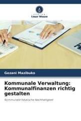 Kommunale Verwaltung: Kommunalfinanzen richtig gestalten