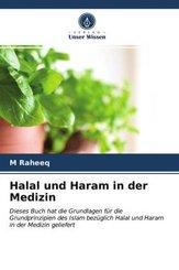 Halal und Haram in der Medizin