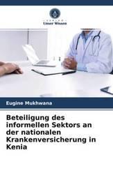 Beteiligung des informellen Sektors an der nationalen Krankenversicherung in Kenia