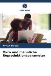 Okro und männliche Reproduktionsparameter
