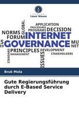 Gute Regierungsführung durch E-Based Service Delivery