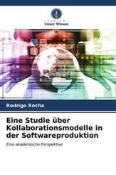 Eine Studie über Kollaborationsmodelle in der Softwareproduktion