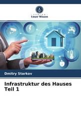 Infrastruktur des HausesTeil 1