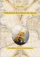 Niederdeutsch: Kreuzfahrten einer Sprache