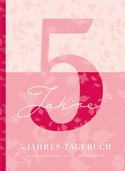 5 Jahresbuch: Das Tagebuch für 5 Jahre   Rosa 5 Jahres Kalender zum Ausfüllen für jeden Tag im Jahr, 365 Tage lang. Für