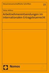 Arbeitnehmerentsendungen im internationalen Ertragsteuerrecht
