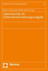 Cybersecurity als Unternehmensleitungsaufgabe