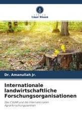 Internationale Agrarforschungsorganisationen