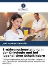 Ernährungsbeurteilung in der Onkologie und bei jugendlichen Schulkindern