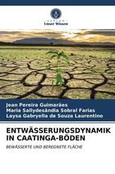 ENTWÄSSERUNGSDYNAMIK IN CAATINGA-BÖDEN