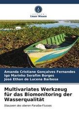 Multivariates Werkzeug für das Biomonitoring der Wasserqualität