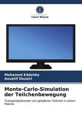 Monte-Carlo-Simulation der Teilchenbewegung