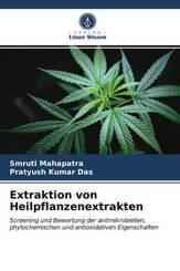 Extraktion von Heilpflanzenextrakten