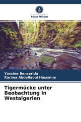 Tigermücke unter Beobachtung in Westalgerien
