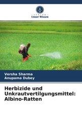 Herbizide und Unkrautvertilgungsmittel: Albino-Ratten