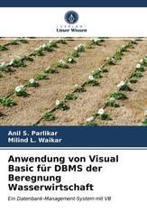 Anwendung von Visual Basic für DBMS der Beregnung Wasserwirtschaft
