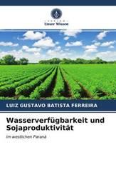 Wasserverfügbarkeit und Sojaproduktivität