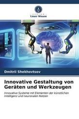 Innovative Gestaltung von Geräten und Werkzeugen