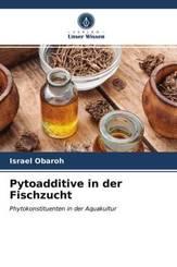Pytoadditive in der Fischzucht