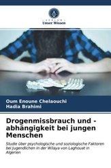 Drogenmissbrauch und -abhängigkeit bei jungen Menschen