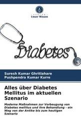 Alles über Diabetes Mellitus im aktuellen Szenario