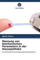 Messung von biochemischen Parametern in der Hausapotheke