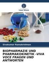 BIOPHARMAZIE UND PHARMAKOKINETIK -VIVA VOCE FRAGEN UND ANTWORTEN