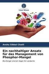 Ein nachhaltiger Ansatz für das Management von Phosphor-Mangel
