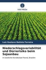 Niederschlagsvariabilität und Dürrerisiko beim Sojaanbau