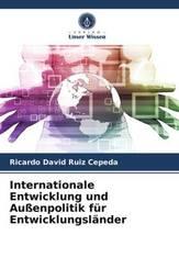 Internationale Entwicklung und Außenpolitik für Entwicklungsländer
