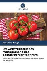 Umweltfreundliches Management des Tomatenfruchtbohrers