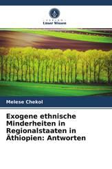 Exogene ethnische Minderheiten in Regionalstaaten in Äthiopien: Antworten